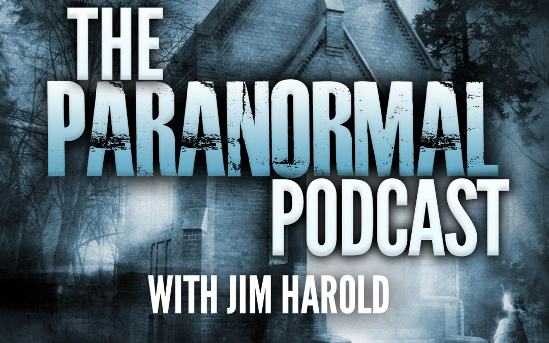 The Haunted Housewives on THE PARANORMAL PODCAST Jim Harold Talks to the Mothers of the Ghost Hunting World