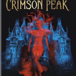 CRIMSON PEAK Finds New Home On Home Video