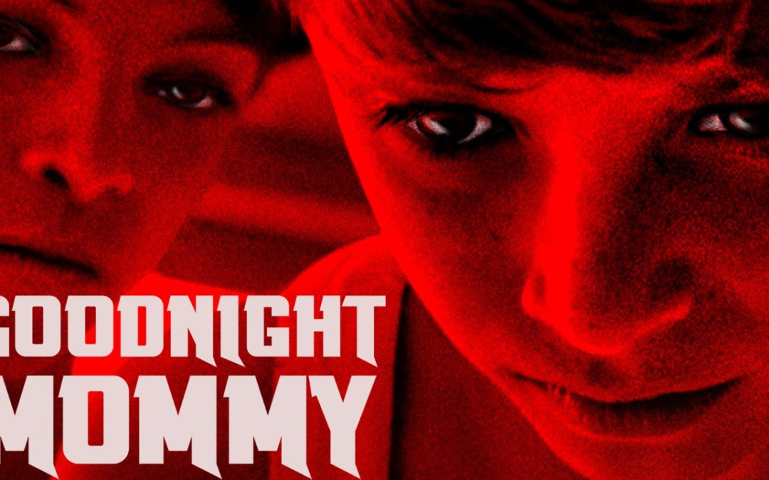 GOODNIGHT MOMMY on Blu-Ray – Creepiest horror film of 2015 German film lives up to the hype