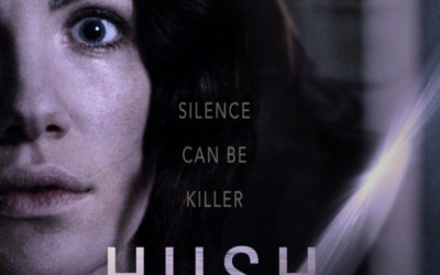 HUSH Brings the Chills Micro-budget horror thriller burning up Netflix