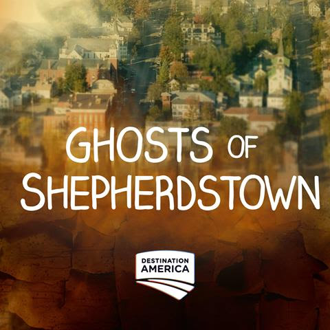 Exploring GHOSTS OF SHEPHERDSTOWN with Elizabeth Saint and Bill Hartley on After Hours AM/America's Most Haunted Radio New Nick Groff show investigates America's most haunted town