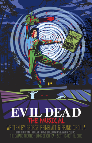 EVIL DEAD THE MUSICAL Sings Like a Well-Tuned Chainsaw I sing the deadite fantastic