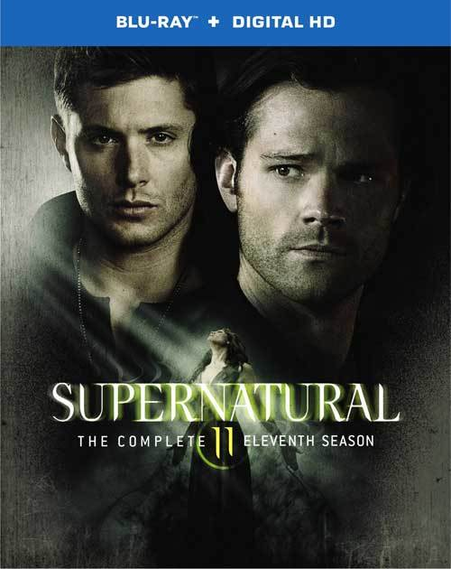 SUPERNATURAL: THE COMPLETE ELEVENTH SEASON on Blu-ray/DVD Catch up just in time for Season 12 premiere