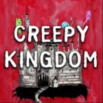 Creepy Kingdom
