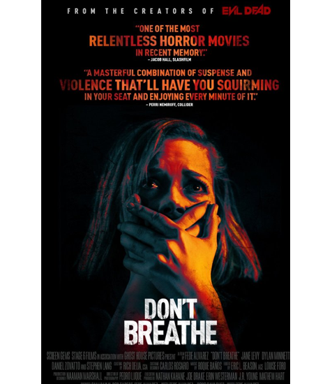 DON'T BREATHE Pulls No Punches And blood flows in bunches