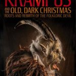 Exploring THE KRAMPUS AND THE OLD DARK CHRISTMAS with Author Al Ridenour on After Hours AM/America's Most Haunted Radio