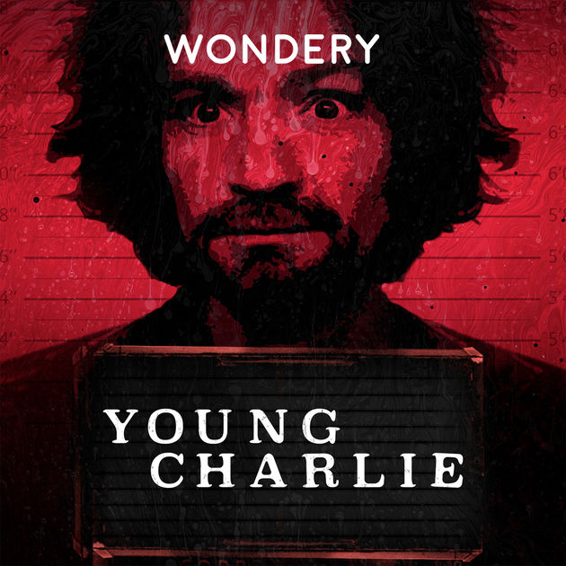 Investigating Wondery's YOUNG CHARLIE Manson Podcast with Writer and Filmmaker Larry Brand on After Hours AM/America's Most Haunted Radio Charles Manson was once a child?