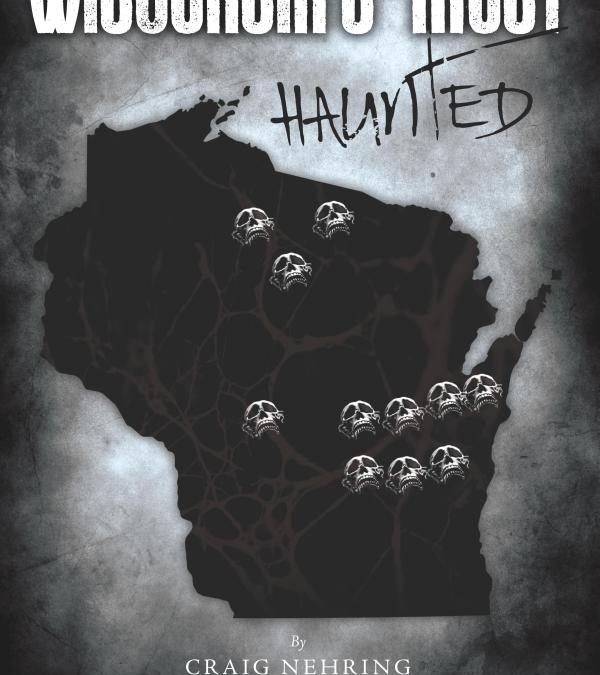 Visiting WISCONSIN'S MOST HAUNTED Locations with Paranormal Investigator and Author Craig Nehring on After Hours AM/America's Most Haunted Radio Leading the Fox Valley Ghost Hunters team to the paranormal promised land