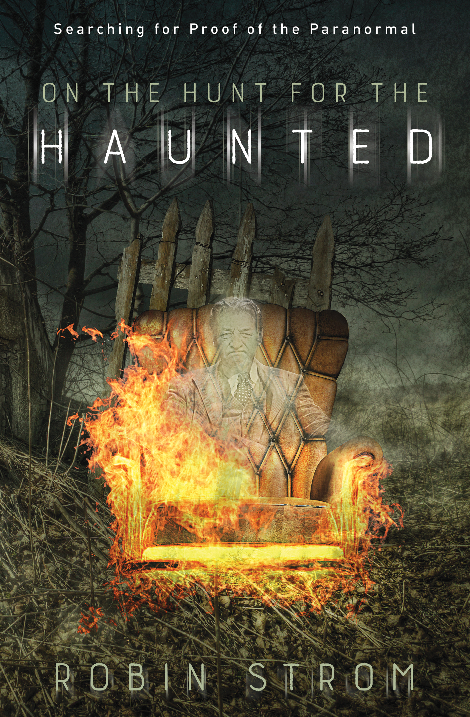 ON THE HUNT FOR THE HAUNTED with Author/Investigator Robin Strom on After Hours AM/America's Most Haunted Radio
