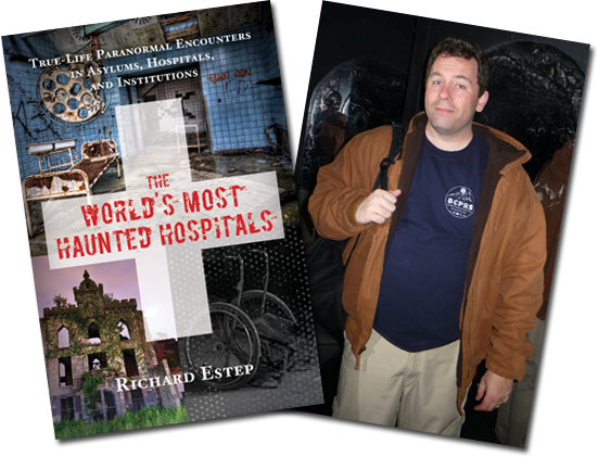 Richard Estep Talks THE WORLD'S MOST HAUNTED HOSPITALS on After Hours AM/America's Most Haunted Radio And your true ghost stories!