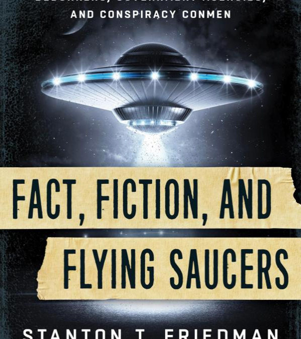 Examining FACT, FICTION, AND FLYING SAUCERS with Authors Stanton T. Friedman and Kathleen Marden on After Hours AM/America's Most Haunted Radio And Dr. Clarissa Cole talks road killers!