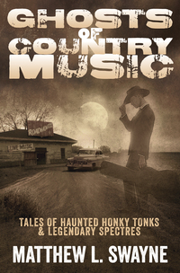 Chatting GHOSTS OF COUNTRY MUSIC with Matthew L. Swayne on After Hours AM/America's Most Haunted Radio Tales of haunted honky tonks and legendary spectres - yee haw!