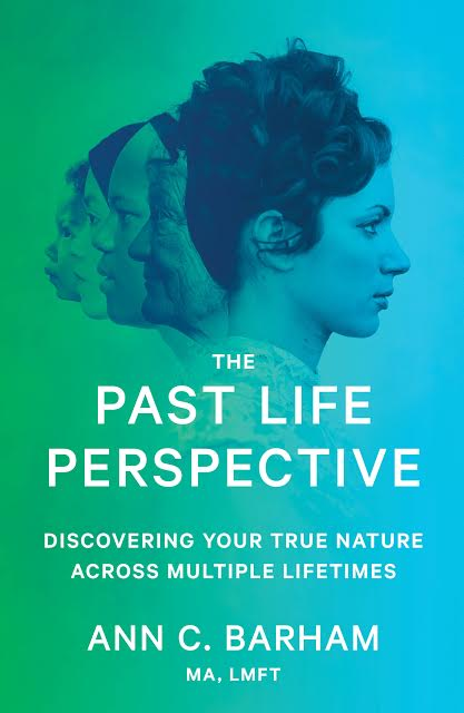 Discovering THE PAST LIFE PERSPECTIVE with Author/Therapist Ann C. Barham on After Hours AM/America's Most Haunted Radio Discovering your true nature across multiple lifetimes