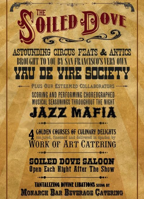 Celebrating THE SOILED DOVE Victorian Steampunk Burlesque Extravaganza with Co-founder/Director Mike Gaines on After Hours AM/America's Most Haunted Radio SF's notorious gold rush era celebrated with danger, decadence, world-renowned performance, and an innovative culinary extravaganza