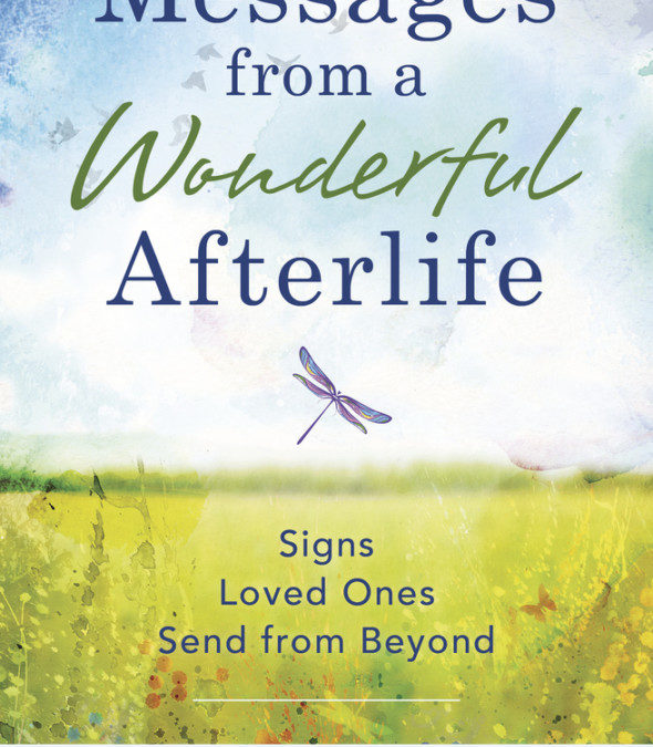 Finding MESSAGES FROM A WONDERFUL AFTERLIFE with Psychic Medium/Author Kristy Robinett on After Hours AM/America's Most Haunted Radio The signs are everywhere
