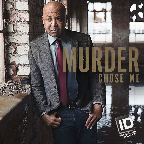 Talking Investigation Discovery's MURDER CHOSE ME with Rod Demery, Legendary Homicide Detective and Series Star Season Two of the hits series returns tonight