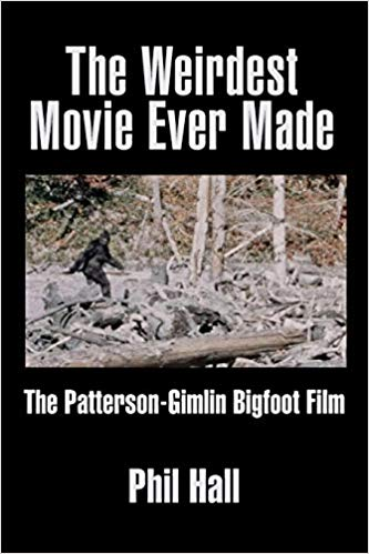 Digging Into THE WEIRDEST MOVIE EVER MADE: THE PATTERSON-GIMLIN BIGFOOT FILM with Author Phil Hall on After Hours AM/America's Most Haunted Radio Is Patty a Bigfoot or a gorilla suit?